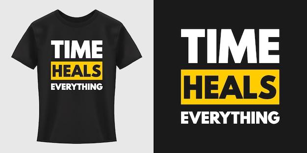 Diseño de camiseta de tipografía time heals everything