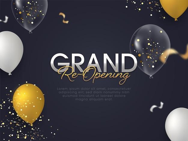 Diseño de cartel de gran reapertura decorado con globos brillantes y partículas doradas sobre fondo gris oscuro.