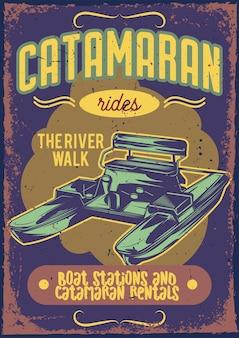 Diseño de cartel con ilustración de un catamarán.