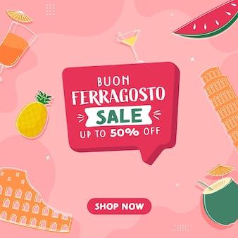 Diseño de cartel de venta de buon ferragosto con oferta de 50% de descuento sobre fondo rosa.