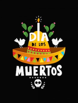 Diseño de carteles del día de muertos en méxico con sombrero y letras.