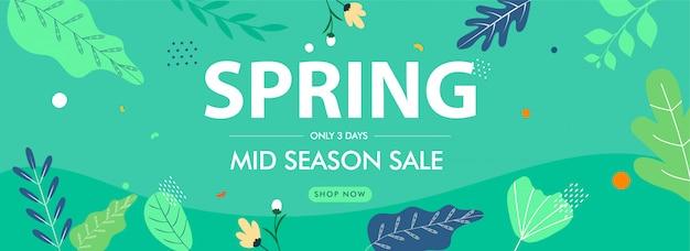 Diseño de encabezado o pancarta de venta de primavera y mediados de temporada con flores y hojas decoradas en verde