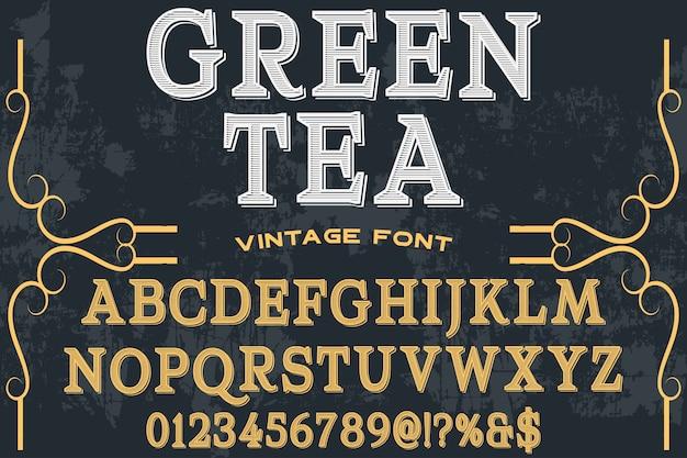 Diseño de etiqueta de alfabeto de estilo antiguo té verde
