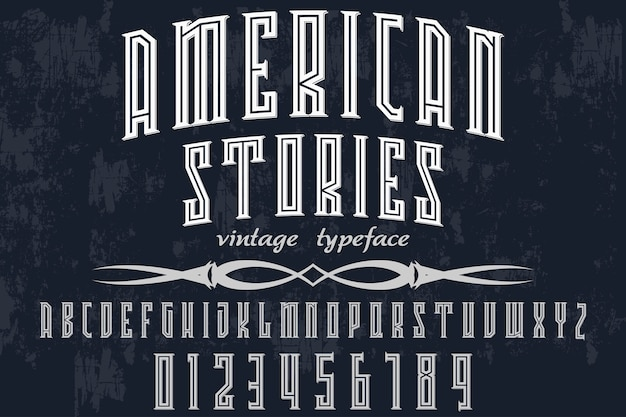 Diseño de etiqueta de fuente historias americanas