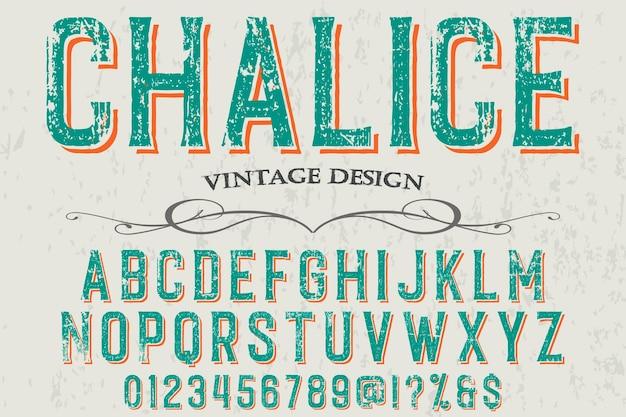 Diseño de etiqueta de letras cáliz