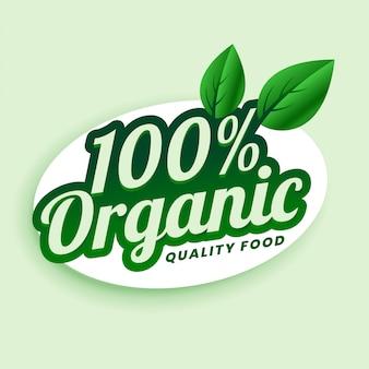 Diseño de etiqueta o etiqueta verde de alimentos 100% orgánicos de calidad