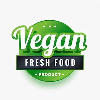 Diseño de etiqueta verde de alimentos frescos solo para veganos.