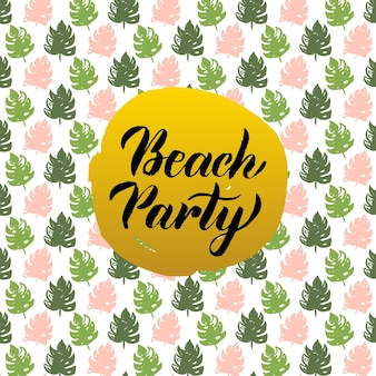 Diseño de fiesta en la playa. ilustración de vector de postal de naturaleza de verano con caligrafía.