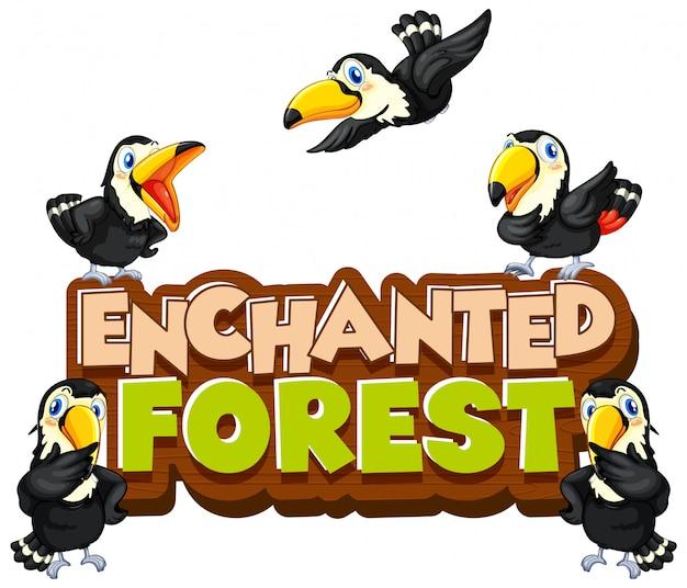 Diseño de fuente para bosque encantado de palabra con pájaros tucán