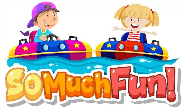 Diseño de fuente para frase muy divertida con niños jugando