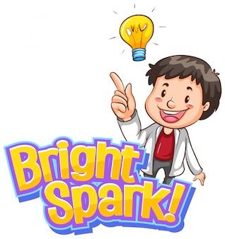 Diseño de fuente para palabra brillante chispa con hombre feliz con idea