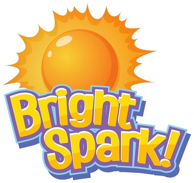 Diseño de fuente para palabra brillante chispa con sol brillante