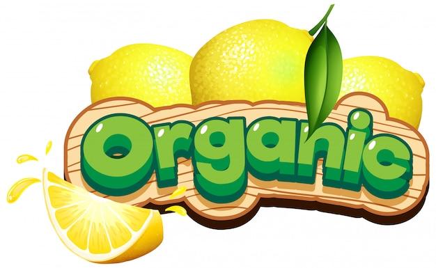 Diseño de fuente para palabra orgánica con limones frescos