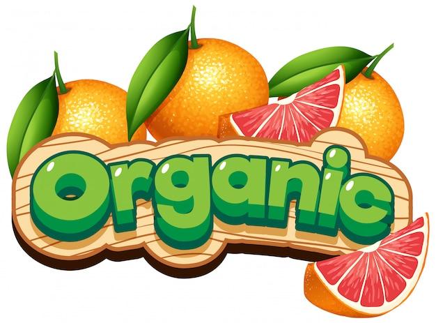 Diseño de fuente para palabra orgánica con toronjas