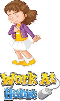 Diseño de fuente de trabajo en casa una niña se siente enferma aislado en blanco