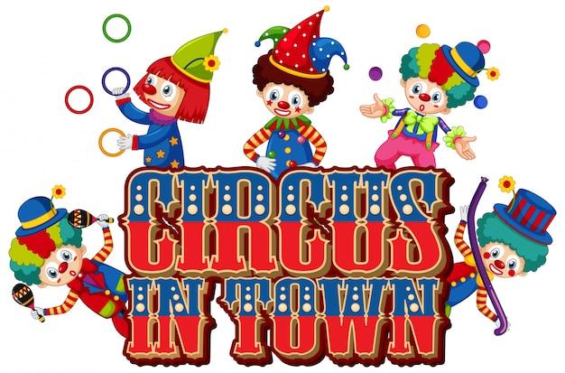 Diseño de fuente para word circus en la ciudad con muchos payasos