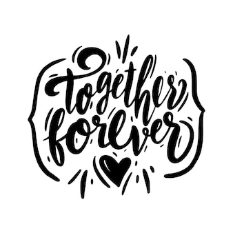 Diseño de ilustración de frase juntos para siempre