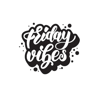 Diseño de letras viernes vibes.