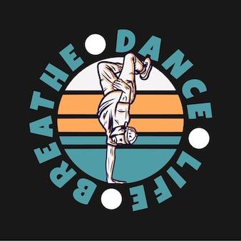 Diseño de logotipo, baile, vida, respirar, con, hombre, bailando, estilo libre, vendimia, ilustración