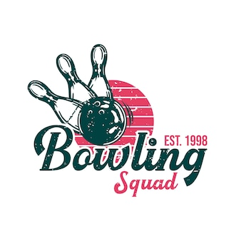 Diseño de logotipo bowling squad est 1998 con bola de boliche golpeando bolos ilustración vintage