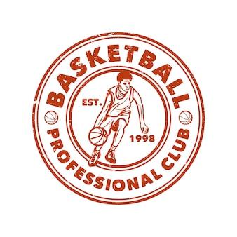 Diseño de logotipo club profesional de baloncesto con hombre regateando baloncesto vintage ilustración