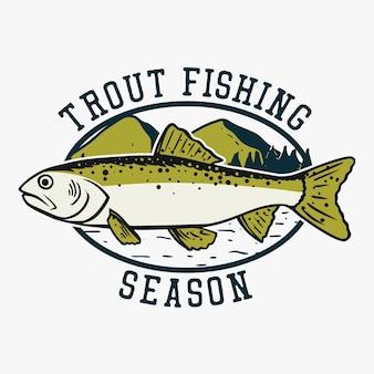 Diseño de logotipo temporada de pesca de truchas con ilustración vintage de peces trucha