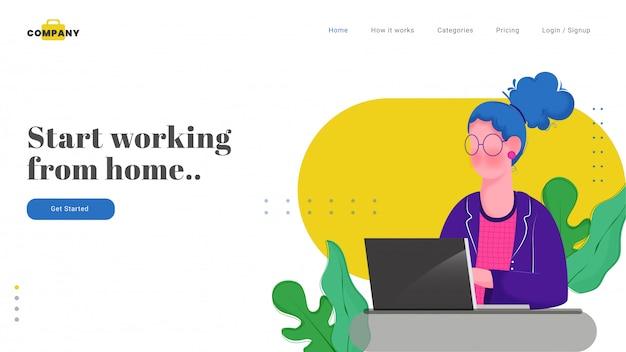 Diseño de página web o de aterrizaje con personaje de mujer trabajando en la computadora portátil para comenzar a trabajar desde casa.