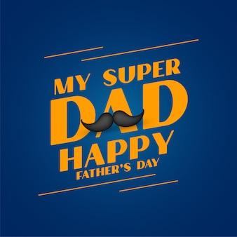 Diseño de tarjeta del día del padre feliz de super papá