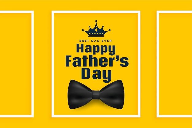 Diseño de tarjeta de felicitación amarilla feliz día del padre realista