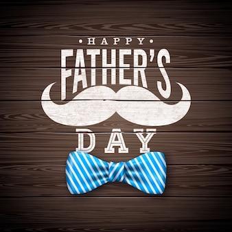 Diseño de tarjeta de felicitación del día del padre feliz con pajarita sriped, bigote y letra de tipografía sobre fondo de madera vintage. ilustración de celebración para papá.
