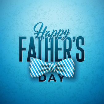Diseño de tarjeta de felicitación del día del padre feliz con pajarita sriped y letra de tipografía