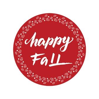 Diseño de tarjeta de felicitación con letras happy fall. ilustración vectorial