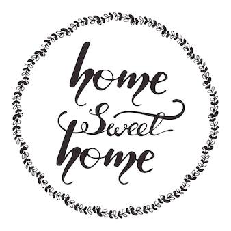 Diseño de tarjeta de felicitación con letras hogar dulce hogar. ilustración vectorial