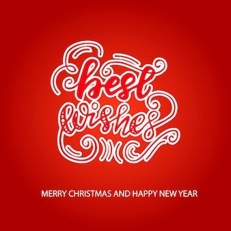 Diseño de tarjeta de felicitación con letras mejores deseos. ilustración vectorial
