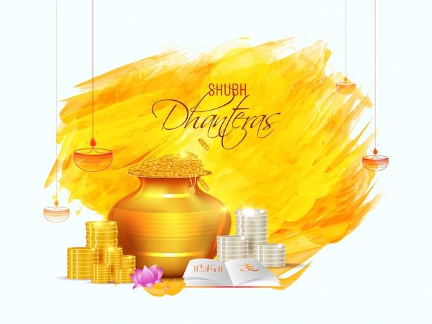 Diseño de tarjeta de felicitación shubh (feliz) dhanteras con bote de riqueza dorada, pila de monedas y libro sagrado en trazo de pincel.