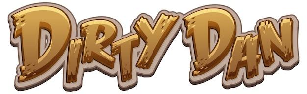 Diseño de texto del logo de dirty dan