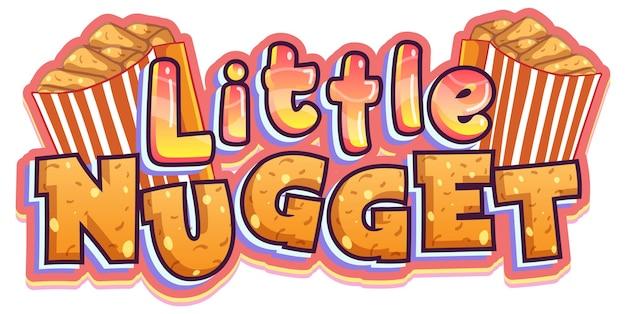 Diseño de texto del logo de little nugget