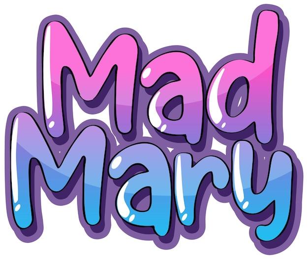Diseño de texto del logo de mad mary