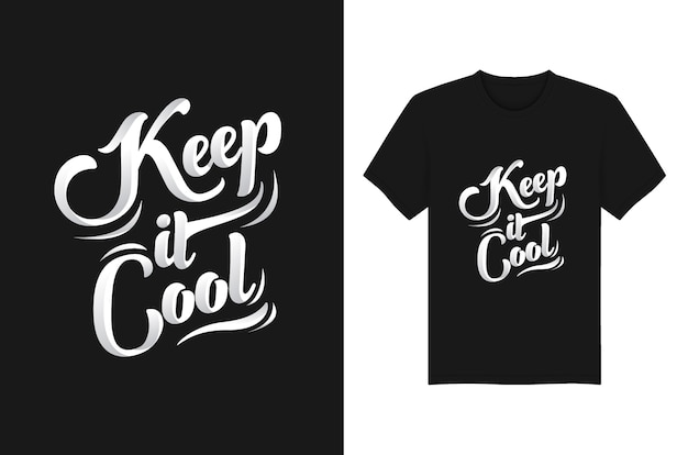 Diseño de tipografía de camiseta keep it cool