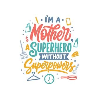 Diseño de tipografía de letras a mano, cita de la madre
