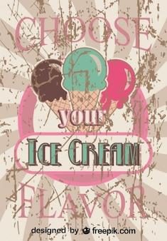 Diseño viejo de publicidad de helado invitando a elegir tu sabor