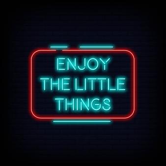 Disfrutar de las pequeñas cosas vector de texto de letrero de neón
