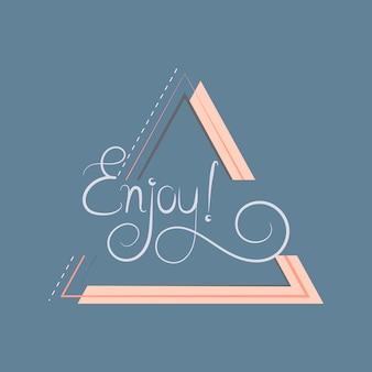 Disfrutar de tipografía insignia vector de diseño