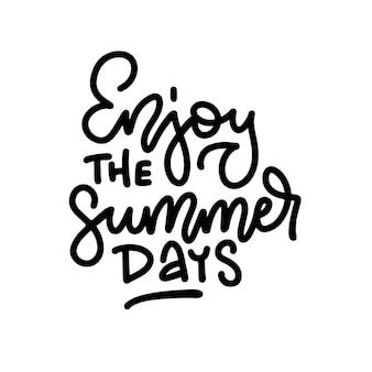 Disfrute de la cita de letras manuscritas de los días de verano