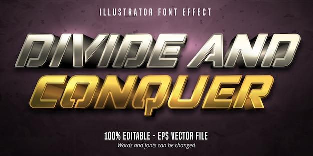 Divide y conquista texto, efecto de fuente editable de estilo metálico dorado y plateado 3d