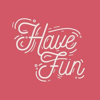Diviértete con una frase divertida, un eslogan motivacional o un deseo escrito a mano con una fuente cursiva caligráfica elegante y moderna. inscripción hermosa o letras de la mano escritas sobre fondo rojo. ilustración.