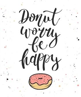 Dona preocupate se feliz con el donut