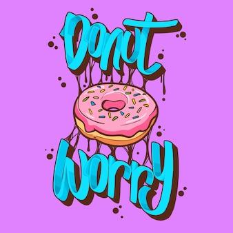 Donut, preocupación, donuts, camiseta, citas, vector, ilustración