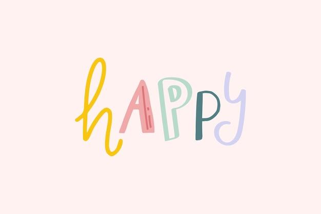 Doodle letras caligrafía de vector feliz