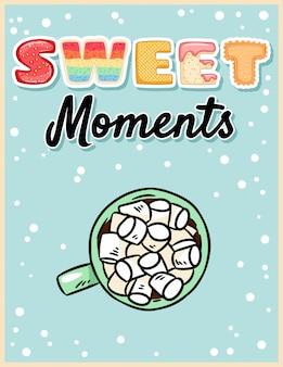 Dulces momentos de chocolate caliente de cacao con malvavisco sabroso póster.